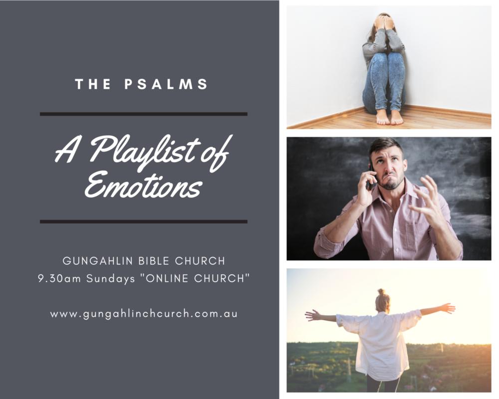 A playlist of emotions (Psalm 121)