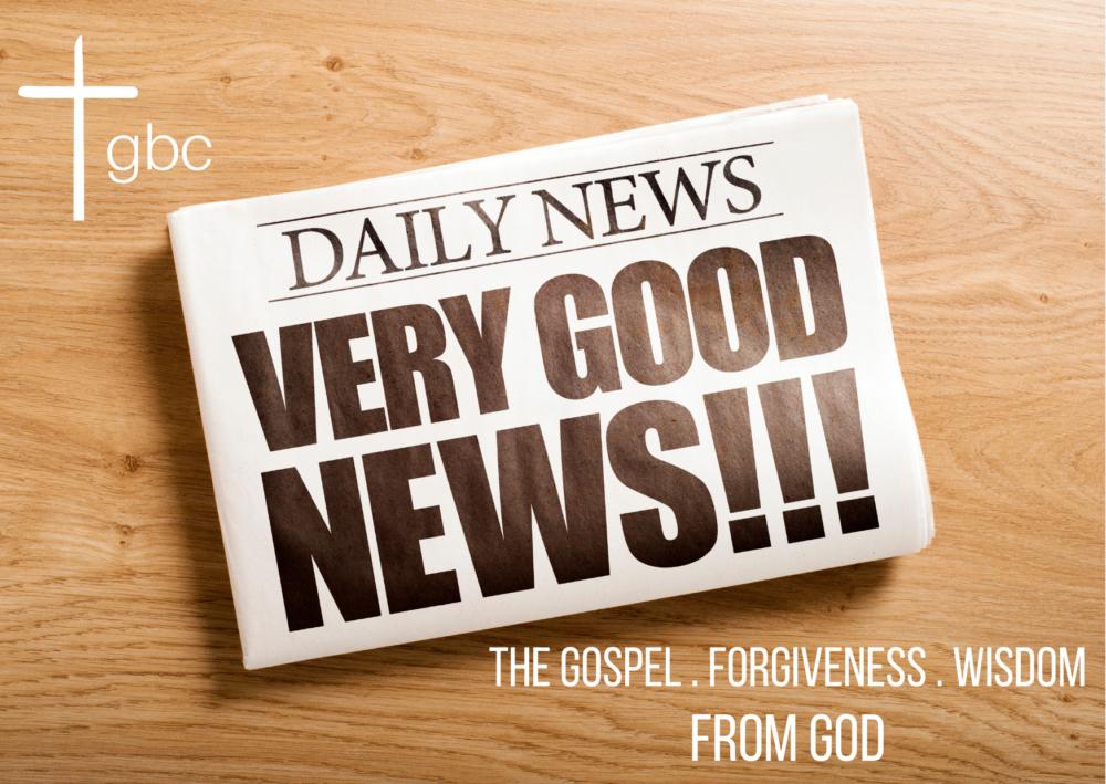 The Good News: The Gospel from God – Galatians 1:6-10
